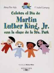 Cover of: Celebra el día de Martin Luther King, Jr. con la clase de la Sra. Park