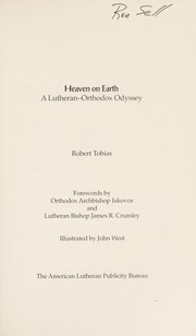Cover of: Heaven on earth | Robert Tobias