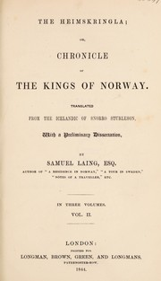 Cover of: The Heimskringla; or, chronicle of the kings of Norway