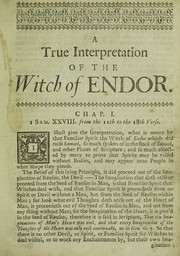 Cover of: A true interpretation of the witch of Endor, spoken of in I Sam. XXVIII. begin. at the 11th verse | Lodowick Muggleton