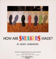 Cover of: How are sneaker made?