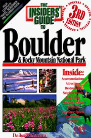 Cover of: The Insiders' Guide to Boulder & Rocky Mountain National Park