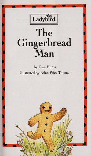 The Gingerbread Man (Read It Yourself) by