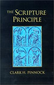 Cover of: The Scripture principle: reclaiming the full authority of the Bible