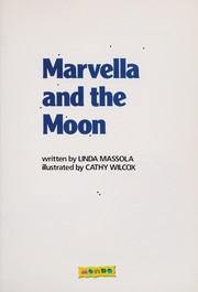 Cover of: Marvella and the moon | VAGNER Massola