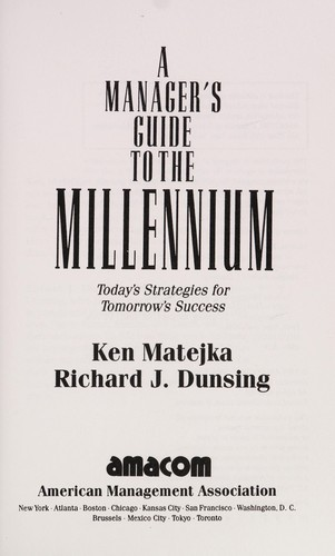 A manager's guide to the millennium by Ken Matejka