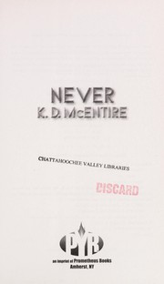 Cover of: Never | K. D. McEntire