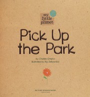 Cover of: Pick up the park | Charles Ghigna