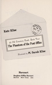 Cover of: The phantom of the post office | Kate Klise