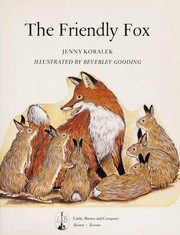 Cover of: The friendly fox