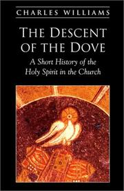 Cover of: Descent of the Dove: A Short History of the Holy Spirit in the Church