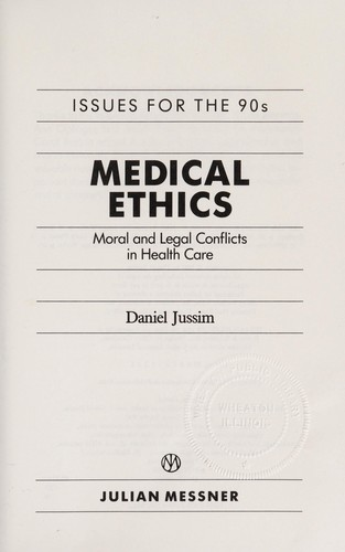 Medical ethics by Daniel Jussim