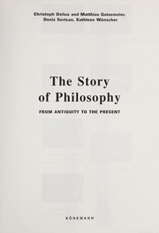 Cover of: The story of philosophy | Christoph Delius