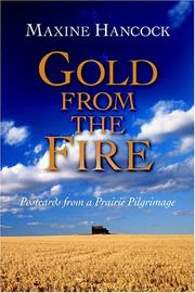 Cover of: Gold From The Fire | Maxine Hancock