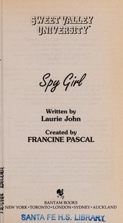 Cover of: Spy girl | Francine Pascal