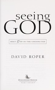 Cover of: Seeing God | David Roper