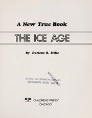 Cover of: The ice age | Darlene R. Stille