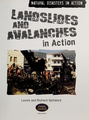 Cover of: Landslides and avalanches in action | Richard Spilsbury