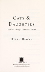 Cover of: Cats and daughters | Brown, Helen