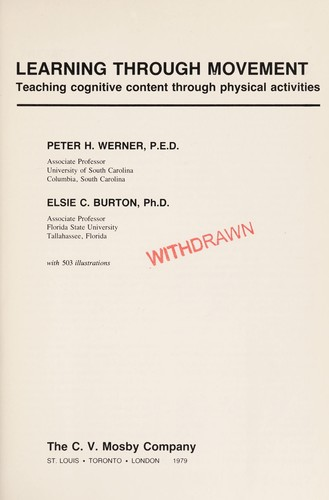 Learning through movement by Peter H. Werner