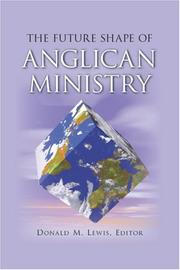 Cover of: The Future Shape of Anglican Ministry