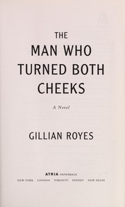 Cover of: The man who turned both cheeks | Gillian Royes