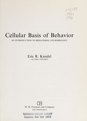 Cover of: Cellular basis of behavior