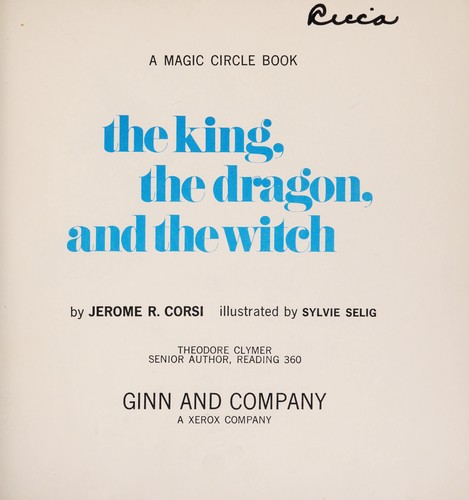The king, the dragon, and the witch by Jerome R. Corsi