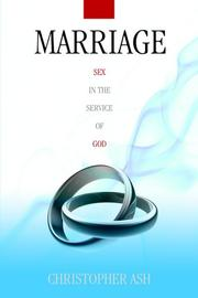 Cover of: Marriage | Christopher Ash