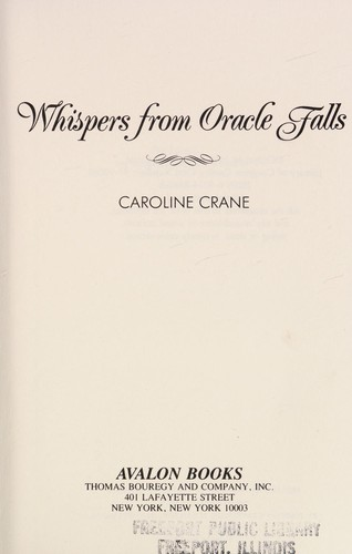 Whispers from Oracle Falls by Caroline Crane