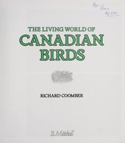 Cover of: The living world of canadian birds | Richard Coomber