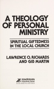 Cover of: A theology of personal ministry