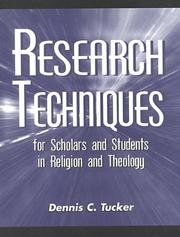 Cover of: Research Techniques for Scholars and Students in Religion and Theology
