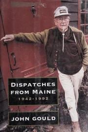 Cover of: Dispatches from Maine | Gould, John