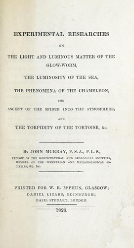 Experimental researches on the light and luminous matter of the glow-worm by Murray, John