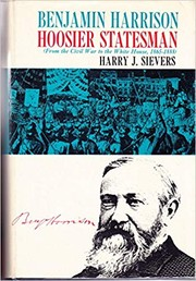 Cover of: Benjamin Harrison, Hoosier Statesman