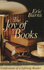 Cover of: The joy of books by Eric Burns