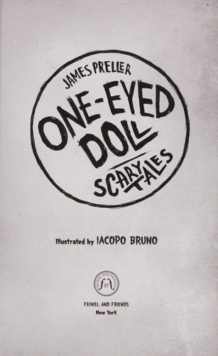 One-eyed doll by James Preller