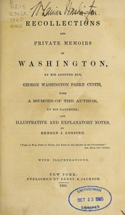 Cover of: Recollections and private memoirs of Washington | George Washington Parke Custis