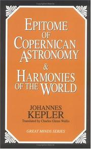 Cover of: Epitome of Copernican astronomy | Johannes Kepler