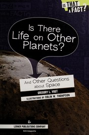Cover of: Is there life on other planets? | Gregory Vogt