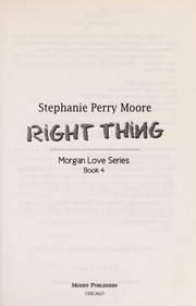 Cover of: Right thing | Stephanie Perry Moore
