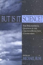 Cover of: But Is It Science?: The Philosophical Question in the Creation/Evolution Controversy (Frontiers of Philosophy)