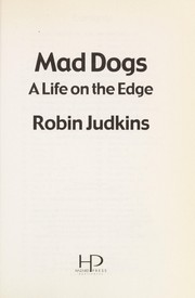 Cover of: Mad dogs | Robin Judkins
