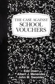 Cover of: The case against school vouchers