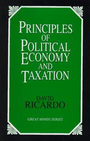 Cover of: Principles of political economy and taxation