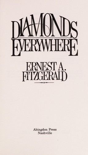 Diamonds everywhere by Ernest A. Fitzgerald