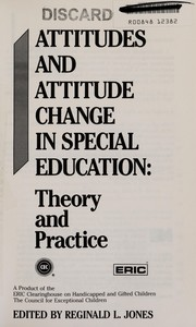 Attitudes and attitude change in special education