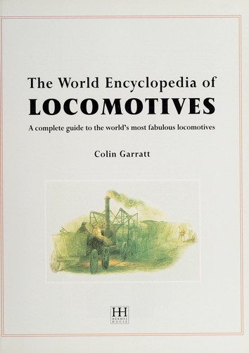 The World Encyclopedia of Locomotives by