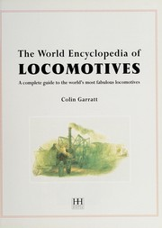 Cover of: The World Encyclopedia of Locomotives |